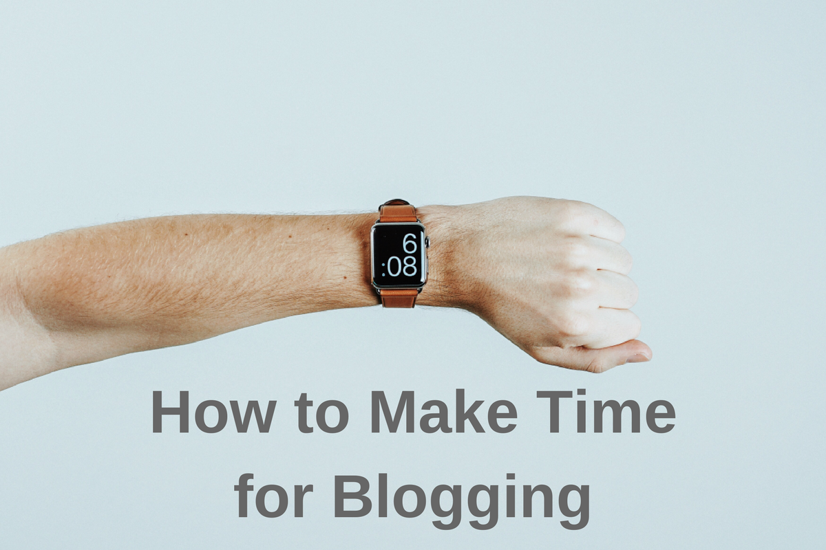 make-time-for-blogging