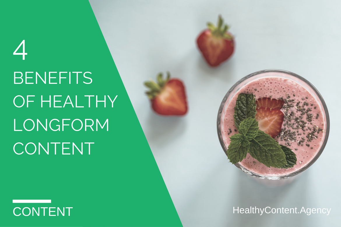 4-benefits-of-longform-content-healthy-content